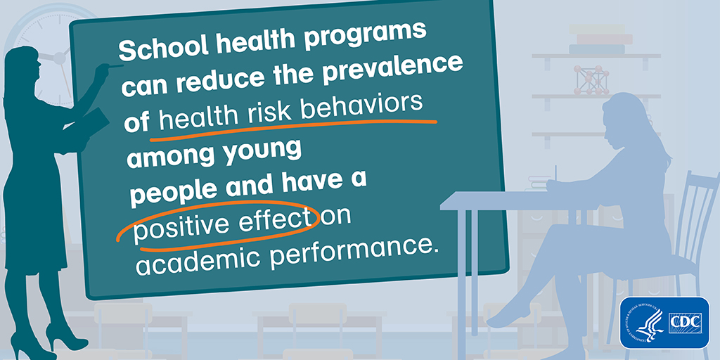 Teacher and Student graphic sponsored by Center for Disease Control - School healt programs can reduce the prevalance of health risk behaviors among young people and have a positive effect on academic performance.
